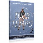 Tour Tempo 2- the short game & beyond